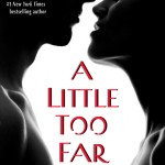 Cover Reveal- A Little too far