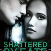 Book Blast: Shattered by Fate