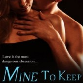 Review: Mine to Keep by Cynthia Eden