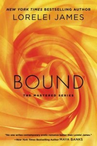 Giveaway of Bound by Lorelei James